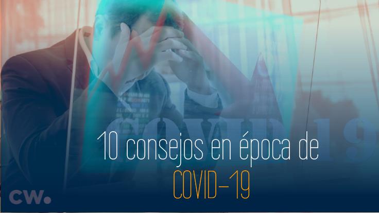 ¿Coronavirus? Afronta los problemas de tu empresa con estos 10 consejos